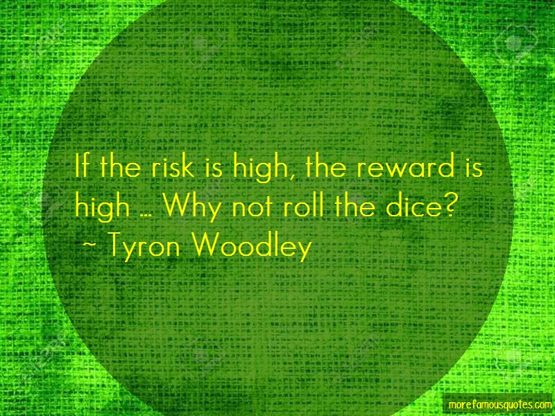 Tyron Woodley Quotes: If The Risk Is High The Reward Is High