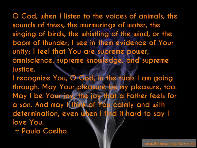 Paulo Coelho Quotes: O God When I Listen To The Voices Of