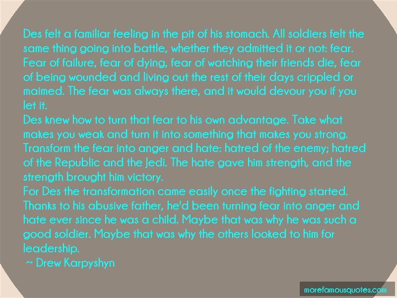 Drew Karpyshyn Quotes: Des Felt A Familiar Feeling In The Pit