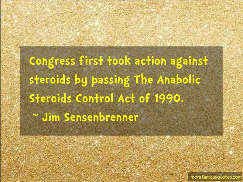 Jim Sensenbrenner Quotes: Congress first took action against
