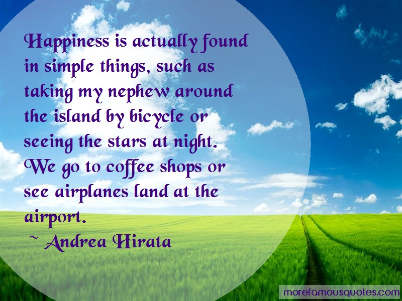Andrea Hirata Quotes: Happiness is actually found in simple