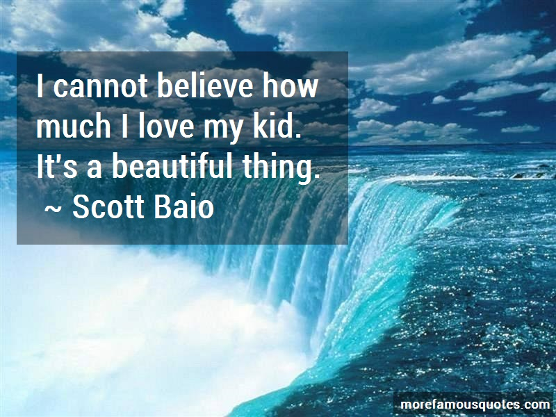 Scott Baio Quotes: I Cannot Believe How Much I Love My Kid
