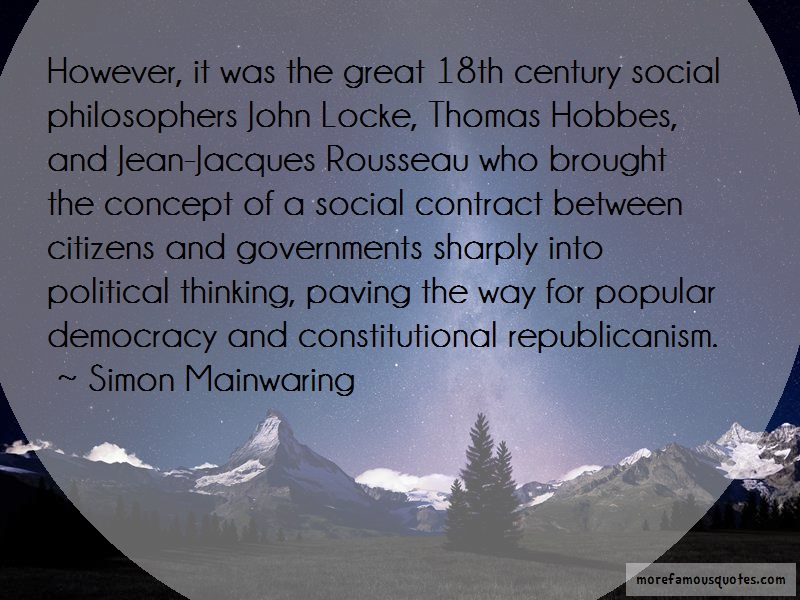 Simon Mainwaring Quotes: However It Was The Great 18th Century