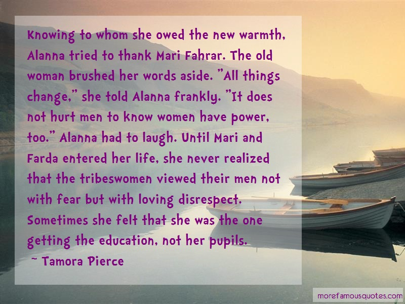 Tamora Pierce Quotes: Knowing to whom she owed the new warmth