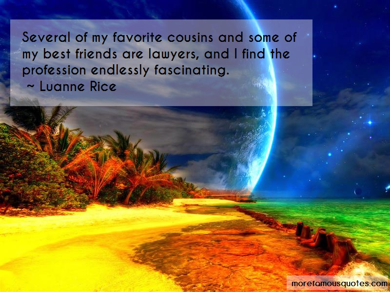 Luanne Rice Quotes: Several of my favorite cousins and some