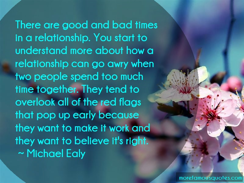 Michael Ealy Quotes: There are good and bad times in a