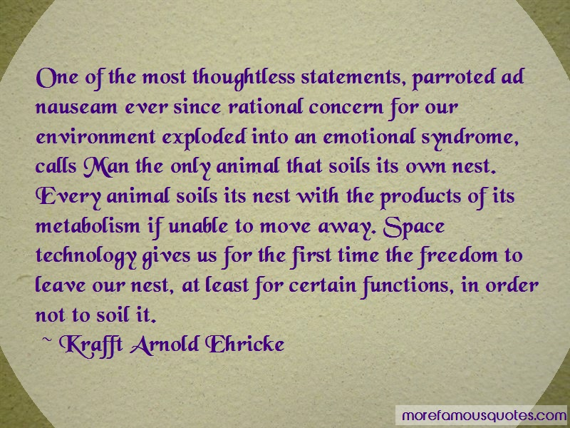 Krafft Arnold Ehricke Quotes: One of the most thoughtless statements