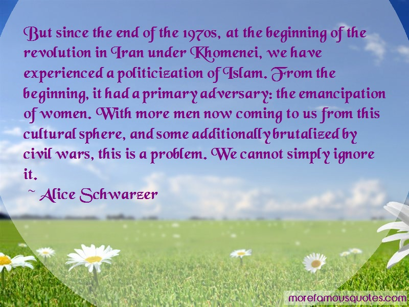 Alice Schwarzer Quotes: But since the end of the 1970s at the
