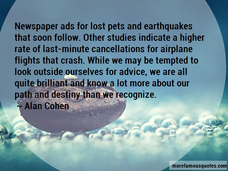 Alan Cohen Quotes: Newspaper Ads For Lost Pets And