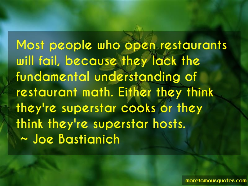 Joe Bastianich Quotes: Most People Who Open Restaurants Will
