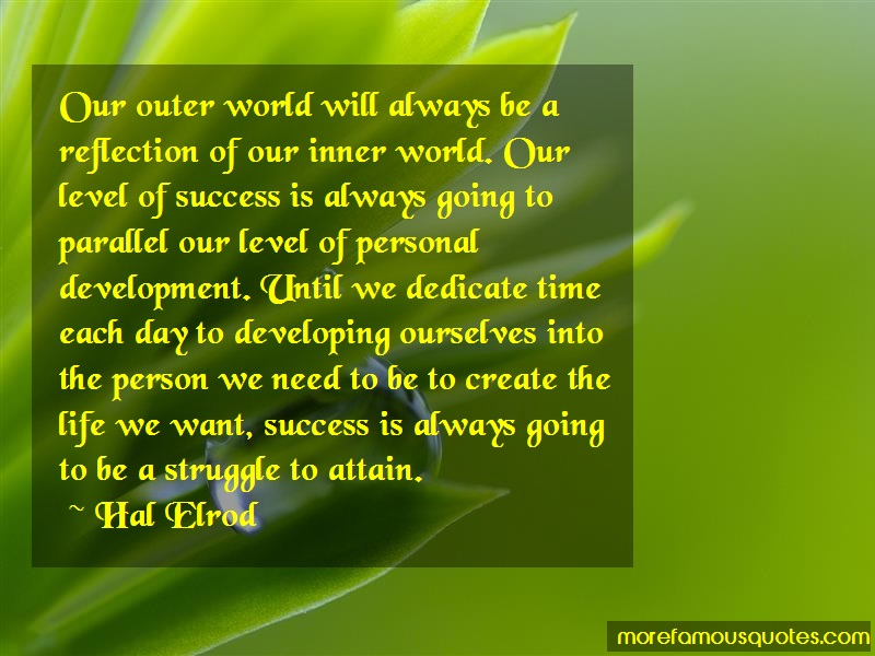 Hal Elrod Quotes: Our Outer World Will Always Be A
