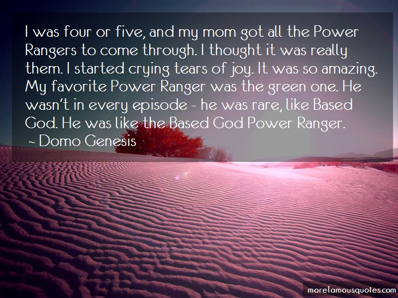 Domo Genesis Quotes: I Was Four Or Five And My Mom Got All
