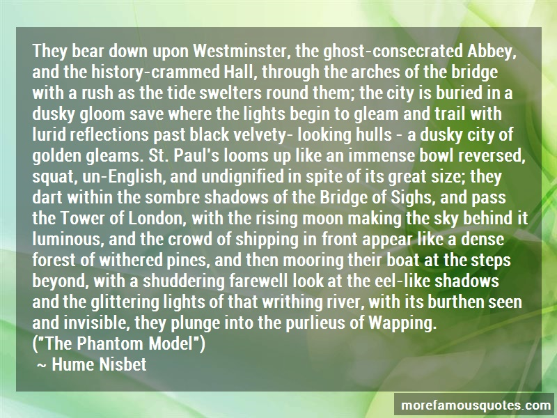 Hume Nisbet Quotes: They Bear Down Upon Westminster The