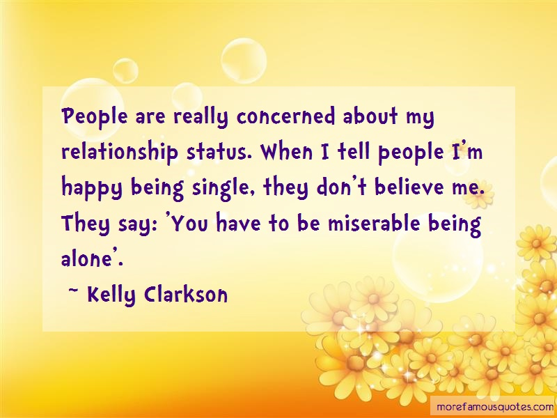 Kelly Clarkson Quotes: People are really concerned about my