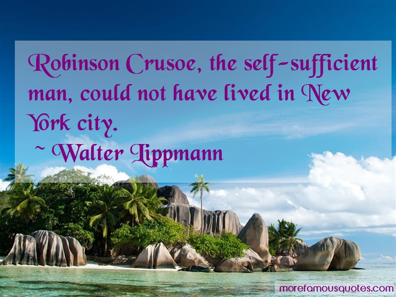 Self Sufficient Quotes: Top 194 Quotes About Self