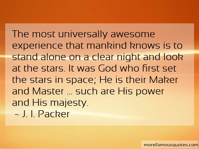 J.I. Packer Quotes: The Most Universally Awesome Experience