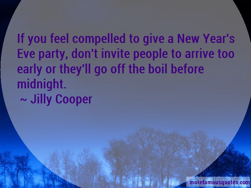 Jilly Cooper Quotes: If You Feel Compelled To Give A New