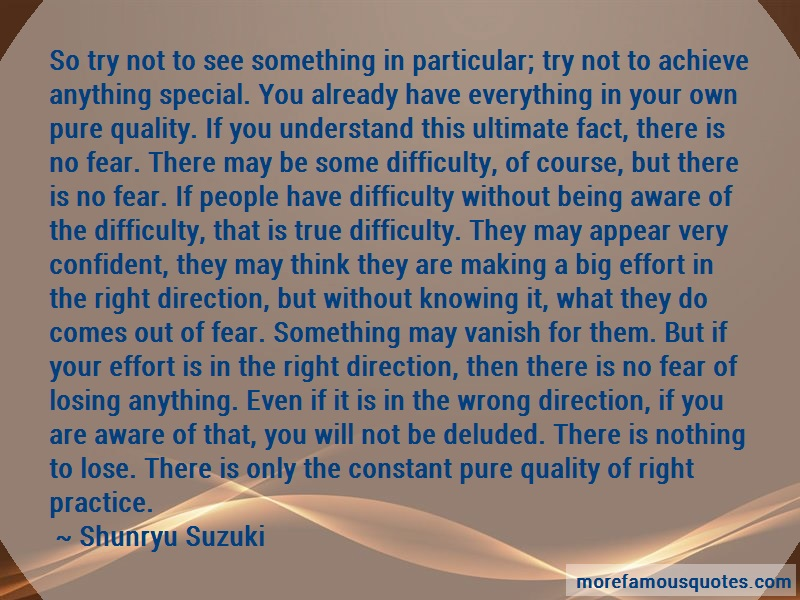 Shunryu Suzuki Quotes: So Try Not To See Something In