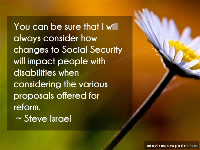 Steve Israel Quotes: You can be sure that i will always