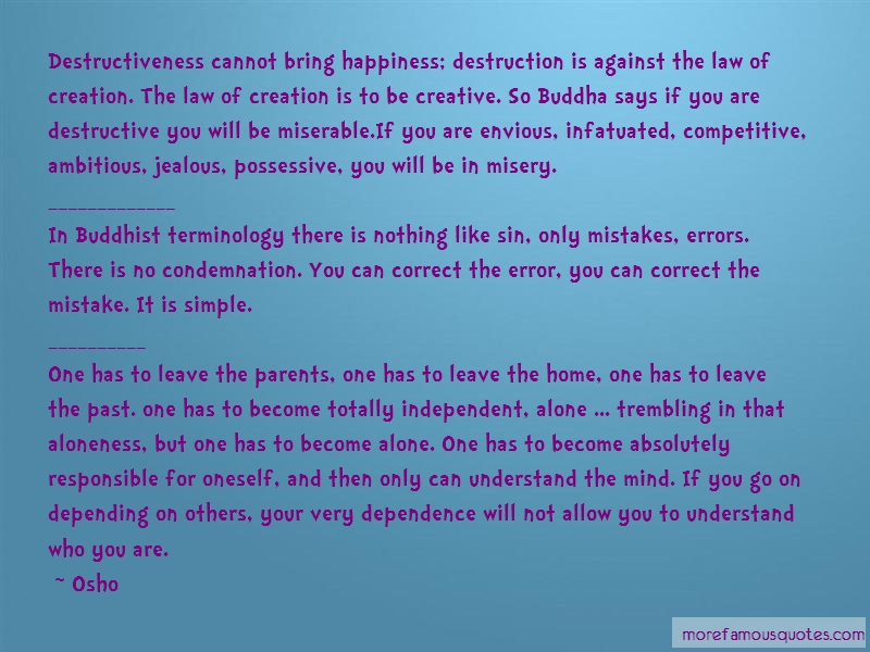 Osho Quotes: Destructiveness cannot bring happiness