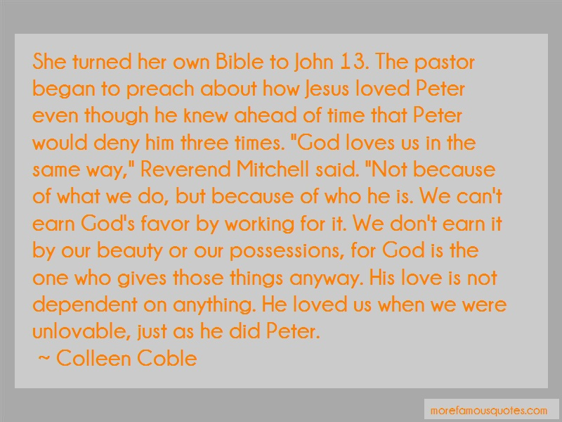 Colleen Coble Quotes: She Turned Her Own Bible To John 13 The