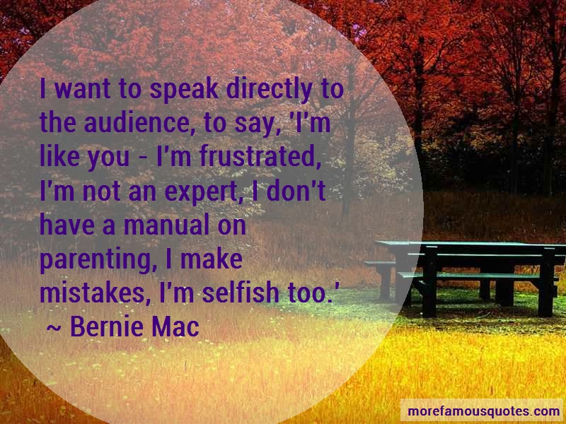 Bernie Mac Quotes: I Want To Speak Directly To The Audience
