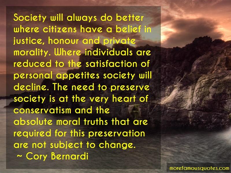 Cory Bernardi Quotes: Society Will Always Do Better Where