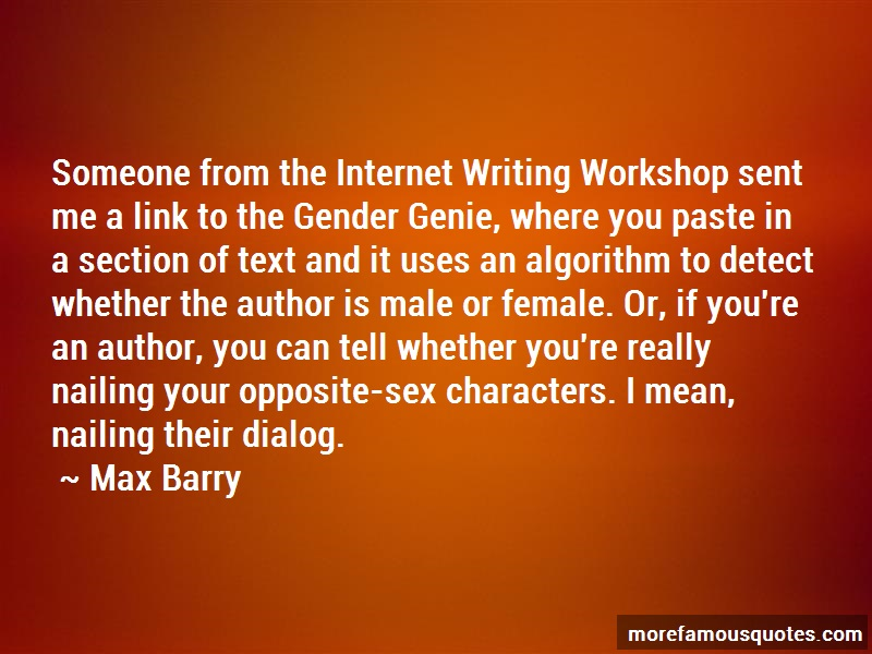 Max Barry Quotes: Someone from the internet writing