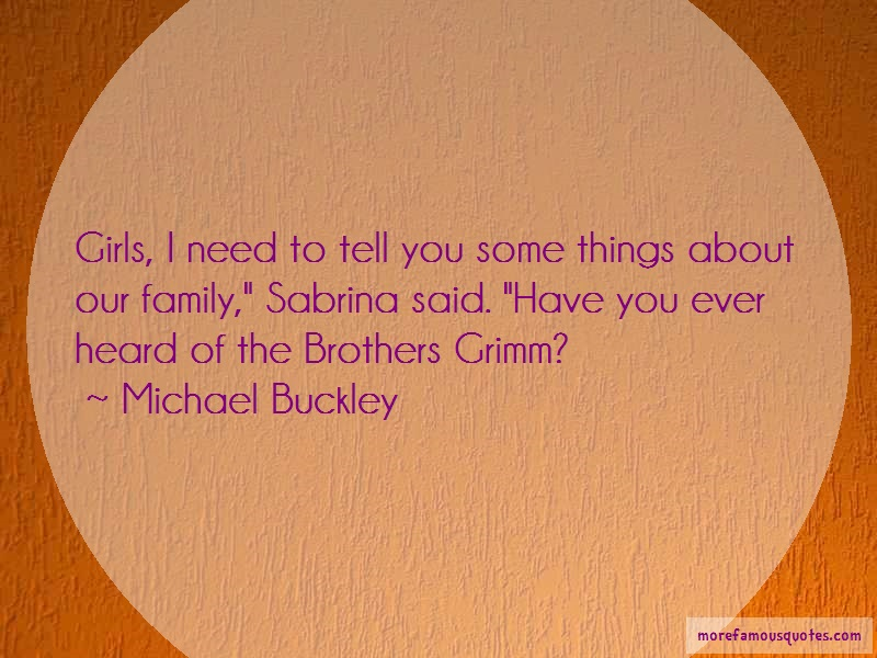 Michael Buckley Quotes: Girls i need to tell you some things