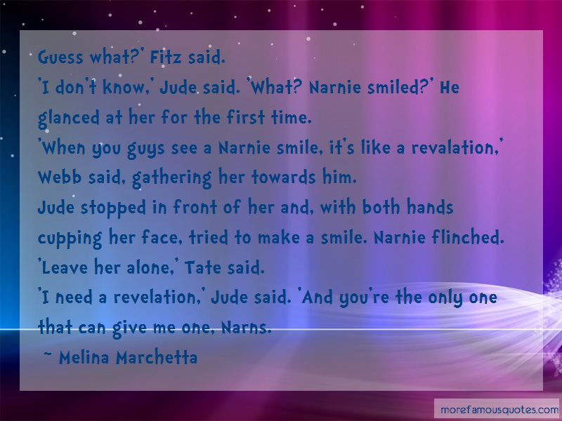 Melina Marchetta Quotes: Guess What Fitz Said I Dont Know Jude