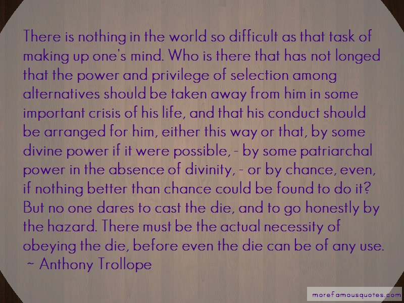 Anthony Trollope Quotes: There Is Nothing In The World So