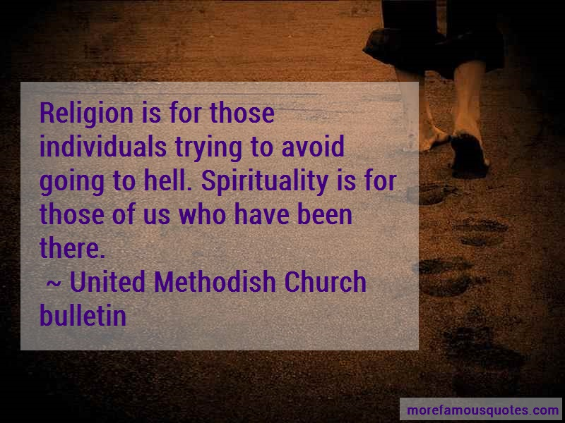 United Methodish Church Bulletin Quotes: Religion Is For Those Individuals Trying