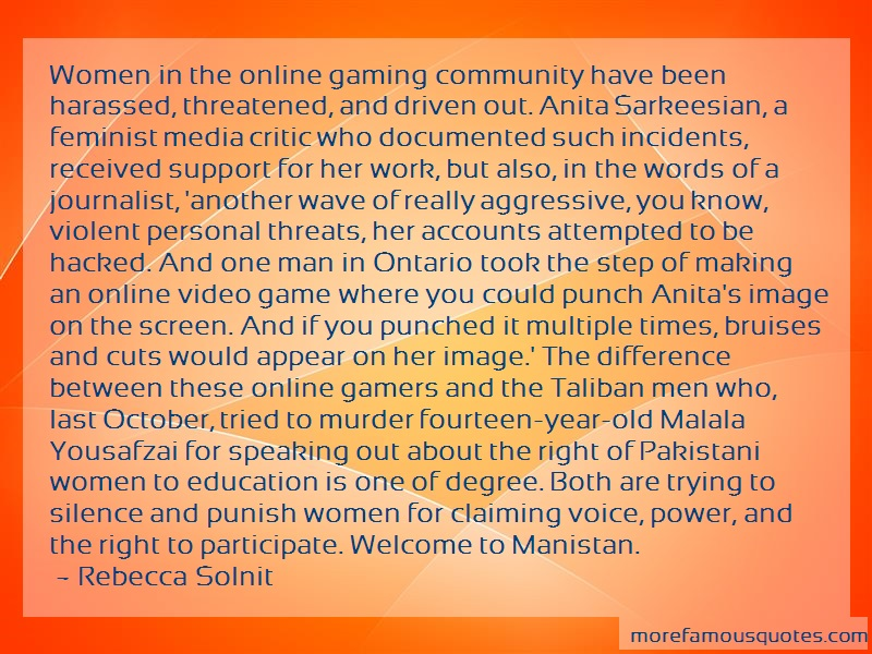 Rebecca Solnit Quotes: Women in the online gaming community