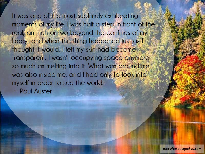 Paul Auster Quotes: It Was One Of The Most Sublimely