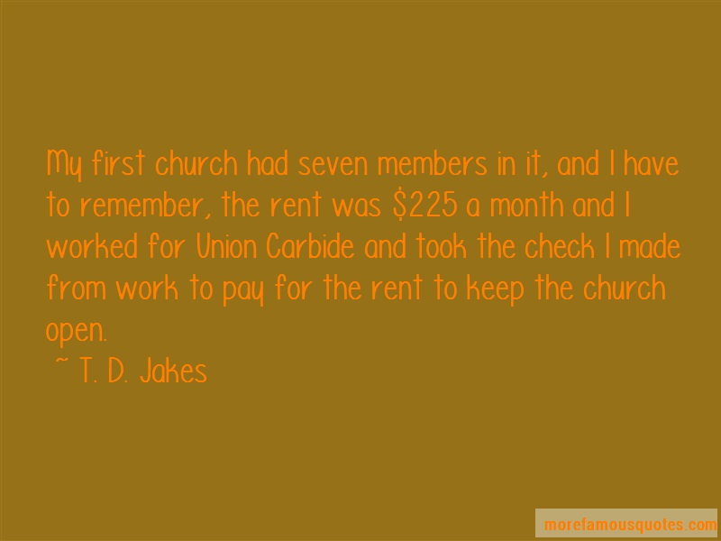 T.D. Jakes Quotes: My First Church Had Seven Members In It