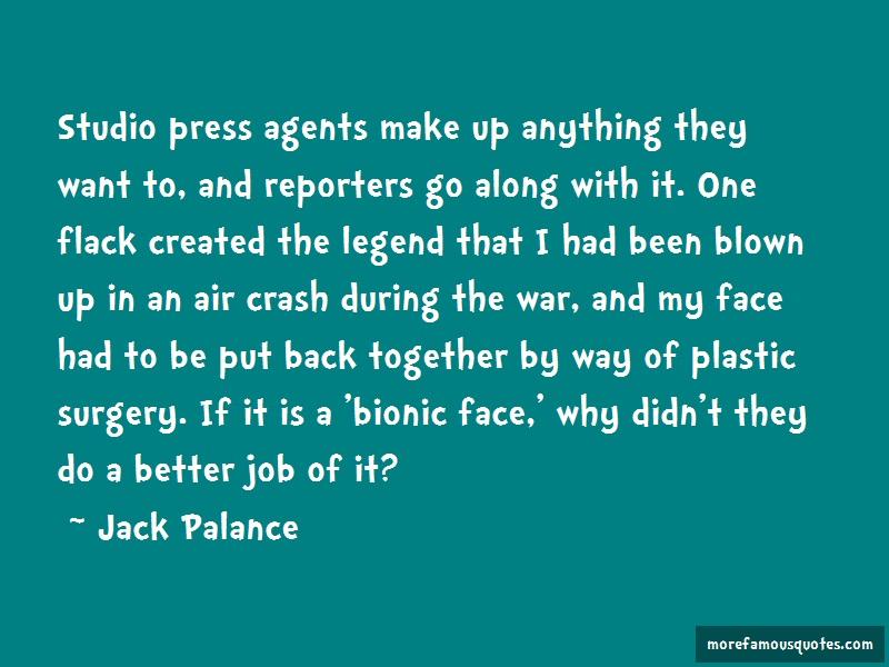 Jack Palance Quotes: Studio Press Agents Make Up Anything