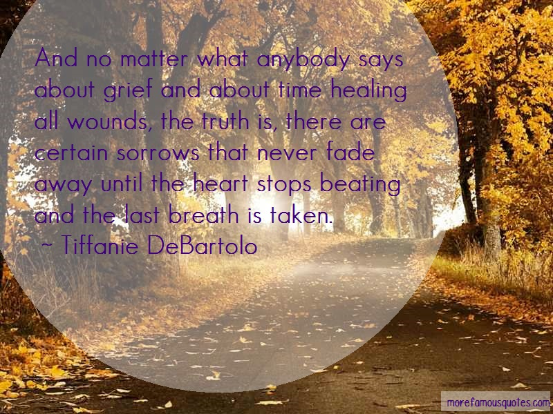 Tiffanie DeBartolo Quotes: And no matter what anybody says about
