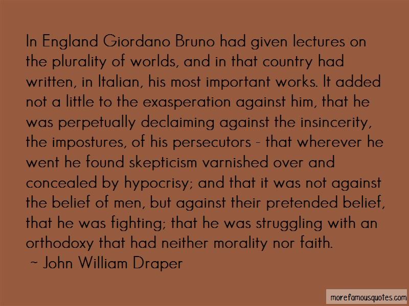 John William Draper Quotes: In england giordano bruno had given