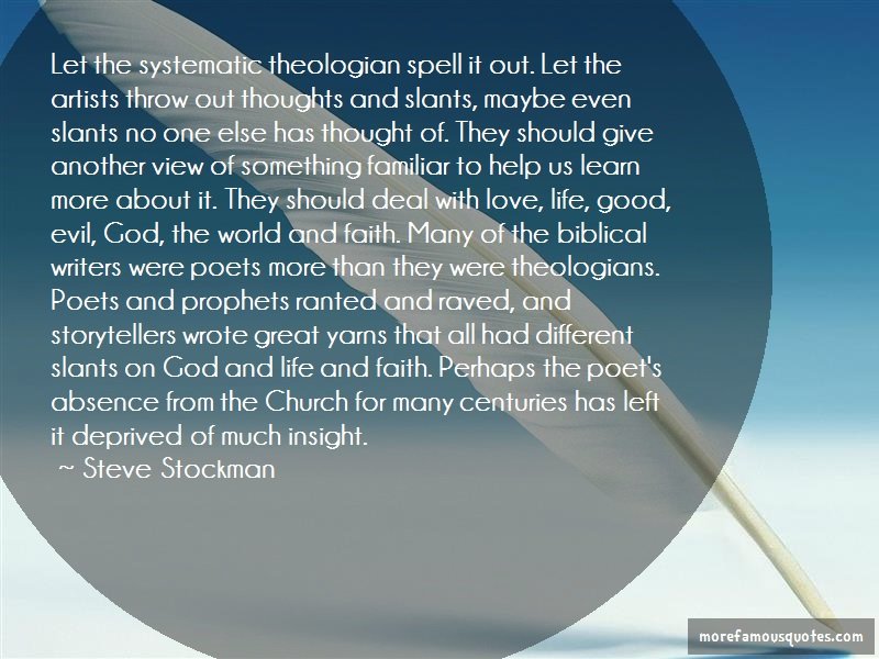 Steve Stockman Quotes: Let the systematic theologian spell it