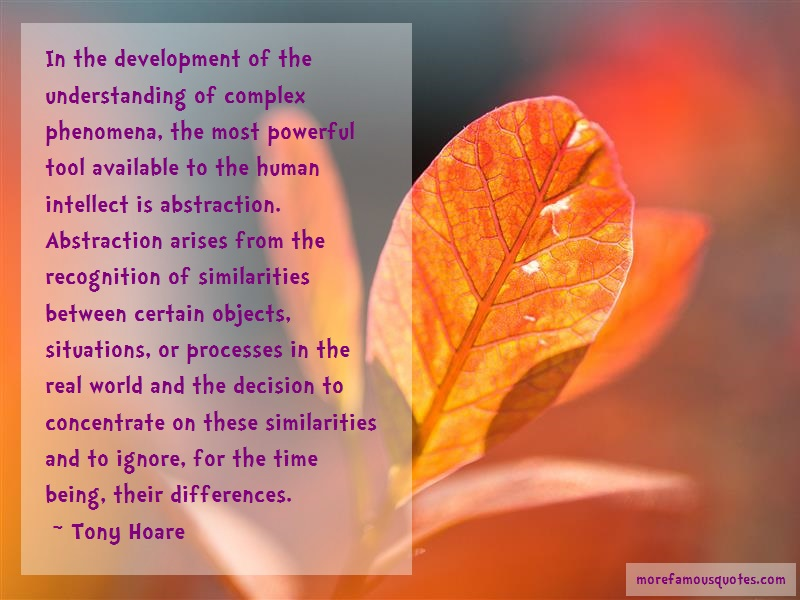 Tony Hoare Quotes: In the development of the understanding