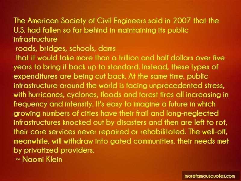 Naomi Klein Quotes: The American Society Of Civil Engineers