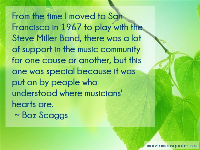 Boz Scaggs Quotes: From The Time I Moved To San Francisco