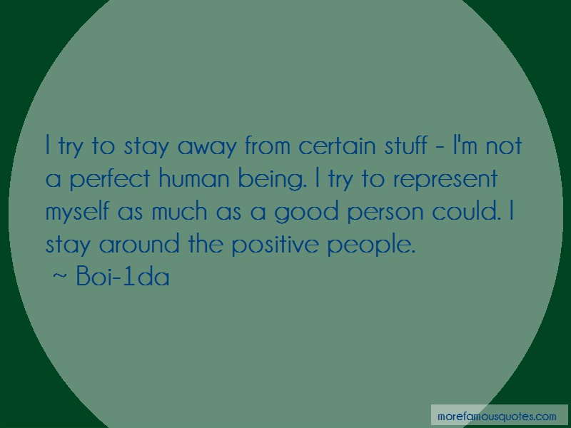 Boi-1da Quotes: I Try To Stay Away From Certain Stuff Im