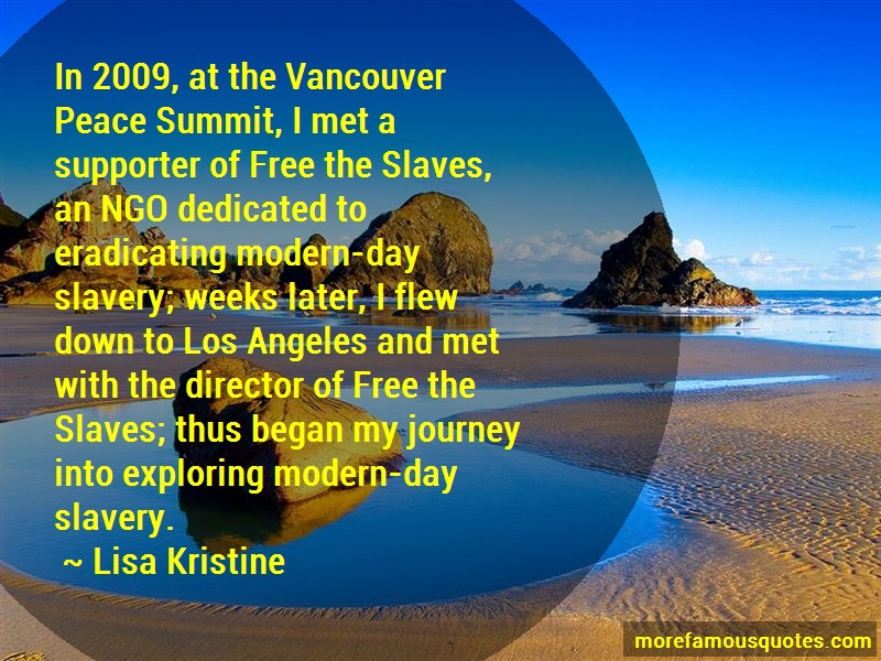 Lisa Kristine Quotes: In 2009 At The Vancouver Peace Summit I