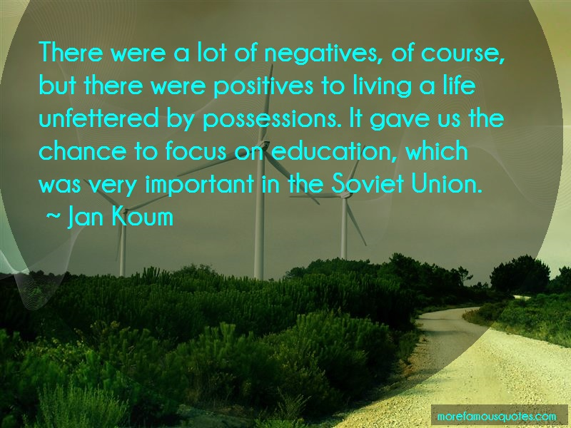 Jan Koum Quotes: There Were A Lot Of Negatives Of Course