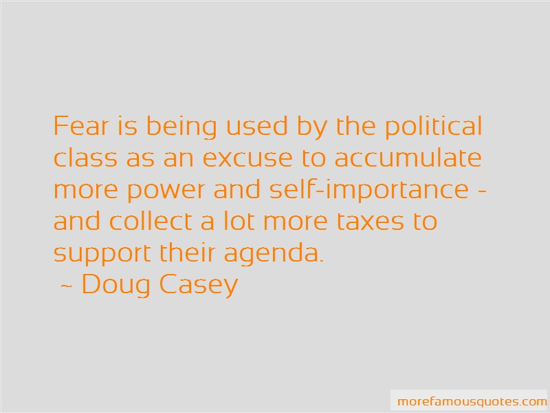 Doug Casey Quotes: Fear Is Being Used By The Political