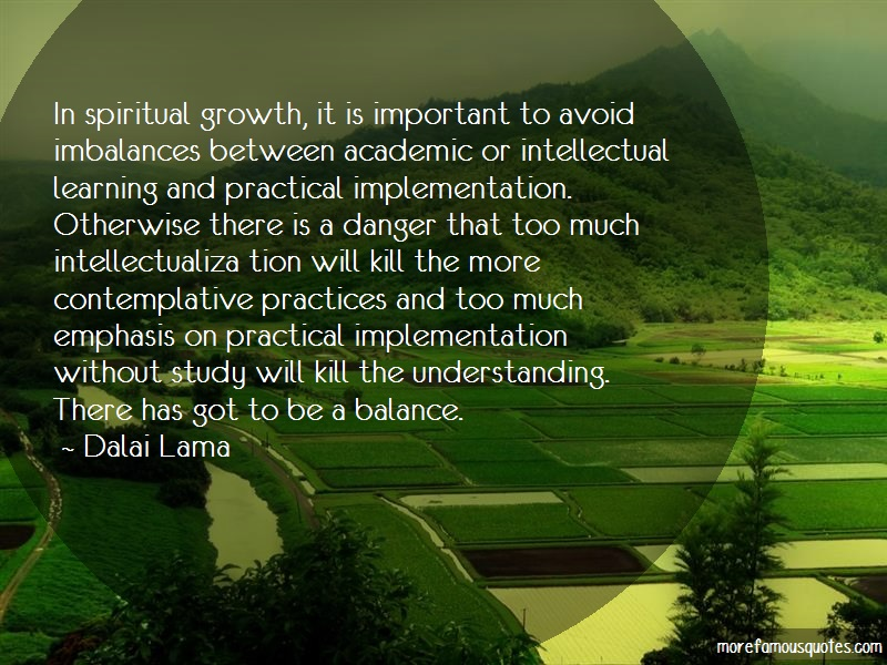 Dalai Lama Quotes: In spiritual growth it is important to