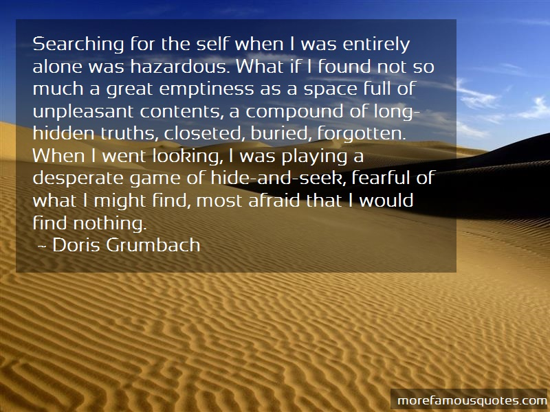 Doris Grumbach Quotes: Searching For The Self When I Was