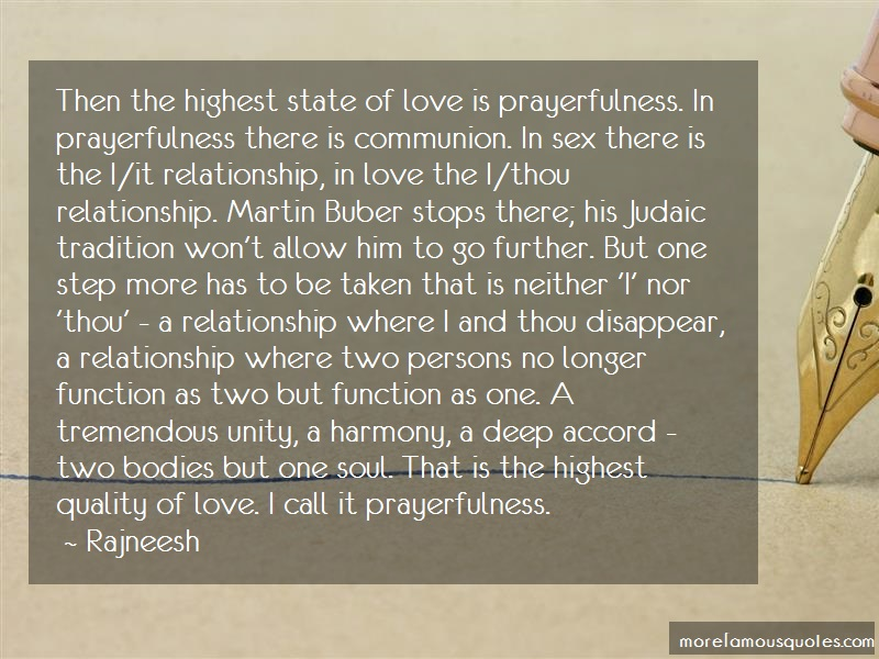 Rajneesh Quotes: Then The Highest State Of Love Is
