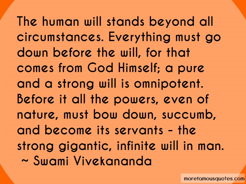 Swami Vivekananda Quotes: The human will stands beyond all